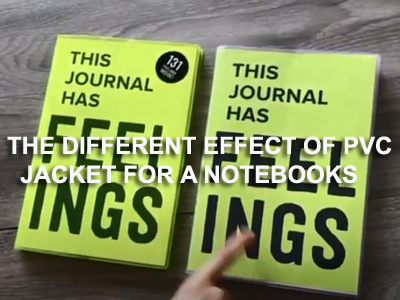 What is the different effect of PVC jacket for a notebook?