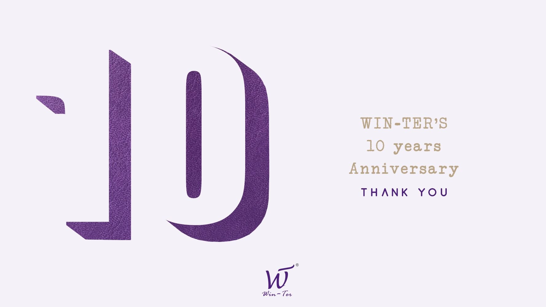 Win-Ter's Ten years,Thank you.
